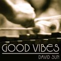 Relaxing Music: 'Good Vibes' - Album Cover Image