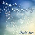 Relaxing Music: 'A Touch of Tranquility' - Album Cover Image