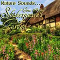 Relaxing Nature Sounds: 'Shakespeare's Garden' - Album Cover Image