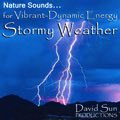 Dynamic & Energising Nature Sounds: 'Stormy Weather' - Album Cover Image
